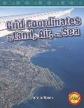 Grid Coordinates by Land, Air, and Sea