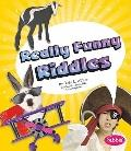 Really Funny Riddles (Pebble Books)