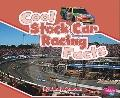 Cool Stock Car Racing Facts (Pebble Plus)