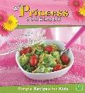 Princess Cookbook : Simple Recipes for Kids