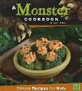 Monster Cookbook : Simple Recipes for Kids