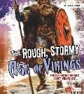 The Rough, Stormy Age of Vikings (Fact Finders)