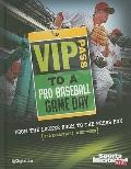 VIP Pass to a Pro Baseball Game Day (Game Day (Sports Illustrated for Kids))
