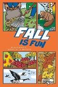 Fall Is Fun
