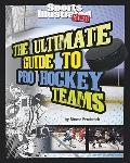 Ultimate Guide to Pro Hockey Teams
