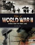 Voices of World War II : Stories from the Front Lines