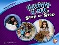Getting a Pet, Step by Step