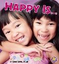 Happy Is...