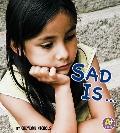 Sad Is ...