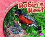 Look Inside a Robin's Nest (Look Inside Animal Homes)
