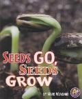 Seeds Go, Seeds Grow