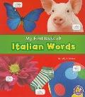 My First Book of Italian Words (A+ Books: Bilingual Picture Dictionaries)