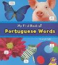My First Book of Portuguese Words (A+ Books: Bilingual Picture Dictionaries)