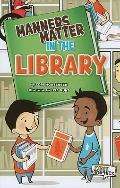 Manners Matter in the Library (First Graphics)