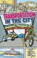 Transportation in the City (First Graphics)