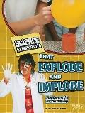 Science Experiments That Explode and Implode (Kitchen Science)