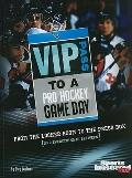 VIP Pass to a Pro Hockey Game Day (Game Day (Sports Illustrated for Kids))