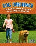 Dog Obedience : Getting Your Pooch off the Couch and Other Dog Training Tips