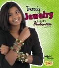 Trendy Jewelry for the Crafty Fashionista