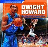 Dwight Howard (Sports Illustrated Kids: Superstar Athletes)