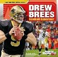 Drew Brees : Football Superstar