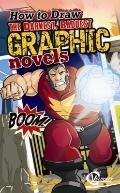 How to Draw the Darkest, Baddest Graphic Novels