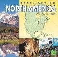 Spotlight on North America (First Facts)