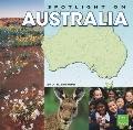 Spotlight on Australia (First Facts)