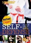 Self-Defense : How to Be a Master at Self-Defense