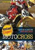 Motocross : How to Be an Awesome Motocross Rider