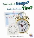 ¿Cómo Mides el Tiempo? : How Do You Measure Time?