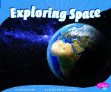 Exploring Space (Earth and Space Science)