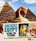 Ancient Egypt : Beyond the Pyramids