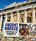 Ancient Greece : Birthplace of Democracy