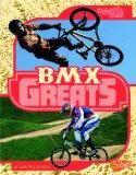 BMX Greats (The Best of the Best)