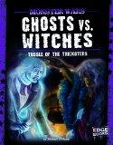 Ghosts vs. Witches; Tussle of the Tricksters (Monster Wars)