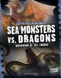 Sea Monsters vs. Dragons : Showdown of the Legends