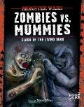Zombies vs. Mummies : Clash of the Living Dead