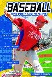 Baseball; The Math of the Game (Sports Illustrated Kids: Sports Math)