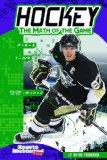 Hockey; The Math of the Game (Sports Math)