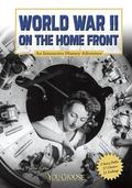 World War II on the Home Front: An Interactive History Adventure (You Choose: History)