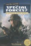 Can You Survive in the Special Forces?: An Interactive Survival Adventure (You Choose: Survi...