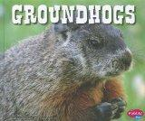 Groundhogs (North American Animals)
