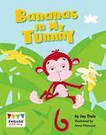 Bananas in My Tummy