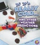 If It's Really Cold... and Other Weather Predictions (If Books)