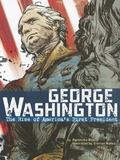 George Washington : The Rise of America's First President