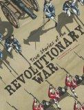 True Stories of the Revolutionary War (Stories of War)
