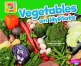 Vegetables on MyPlate (What's on MyPlate?)