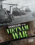 Vehicles of the Vietnam War (Edge Books)