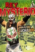 Rey Mysterio: High-Flying Luchador (Velocity)